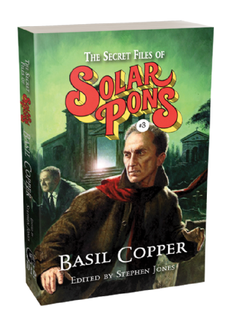 The Secret Files of Solar Pons #3 [paperback] By Basil Copper